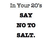 20s_NO TO SALT