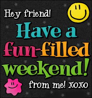 Fun Weekend Wishes