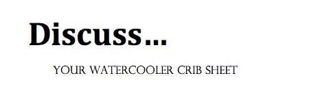 Water cooler crib sheet