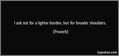 broad-shoulders-proverbs-quote
