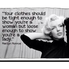 marilyn-monroe-classy-clothes-quote